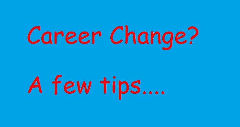 Career Change - a few tips