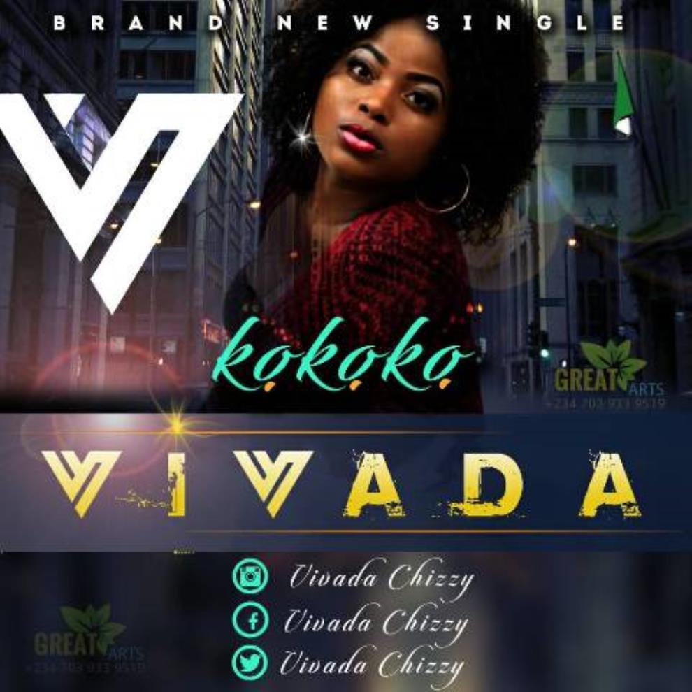 Music: Vivada (@VivadaChizzy) – Kokoko (Prod. @SomikMusic)