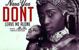 #NewMusic: Nanayaa Drops 'Don't Leave Me Alone' Single Featuring Mzvee